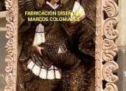 Marcos estilo colonial tallado fabrico a pedido…